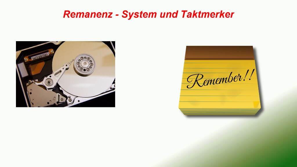 Remanente Merker – Systemmerker – Taktmerker